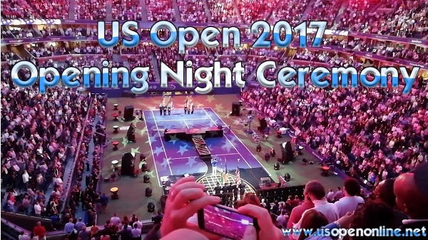 2017 US Open Tennis Opening Ceremony
