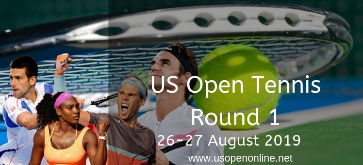 US Open Tennis Round 1 Live Stream