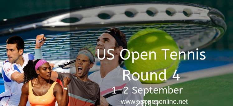 US Open Tennis Round 4 Live Stream