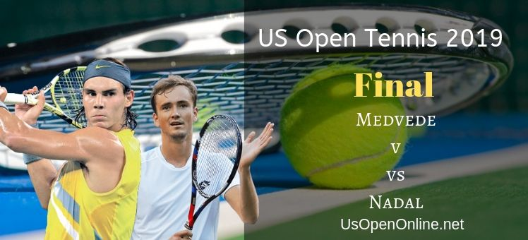 Nadal VS Medvedev Final Live Stream
