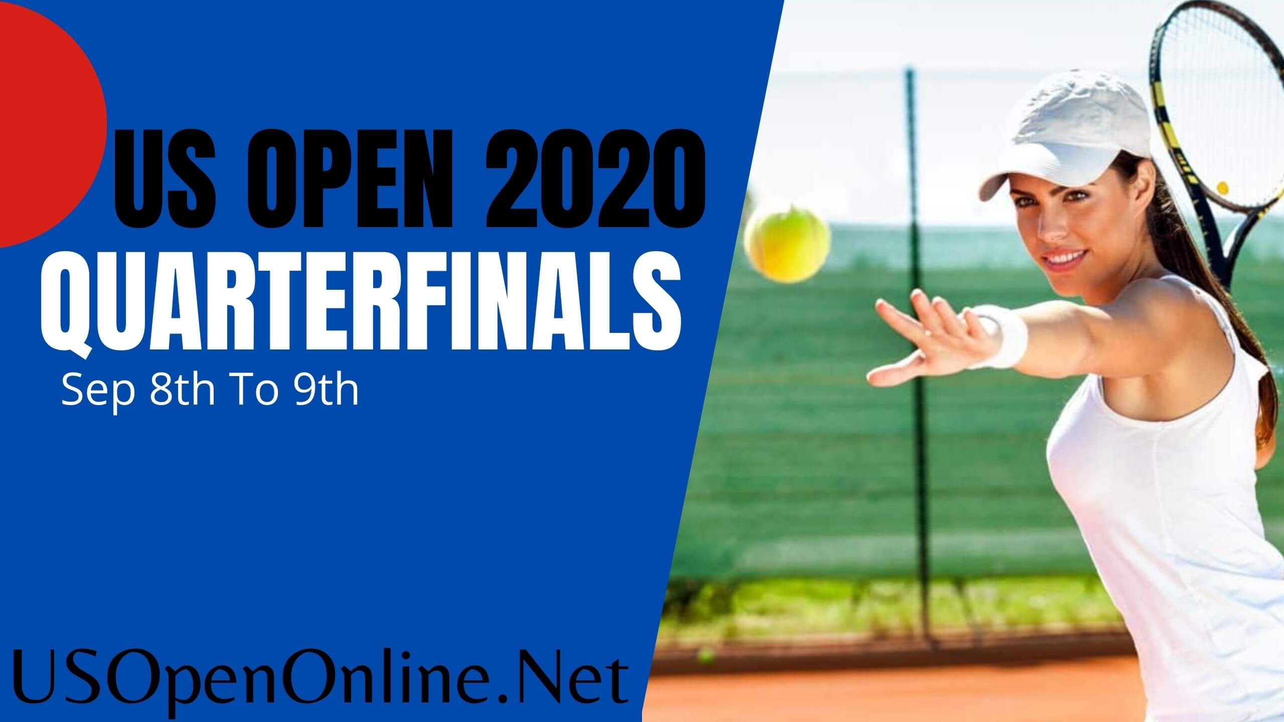 2018 US Open Tennis Quarterfinals Live