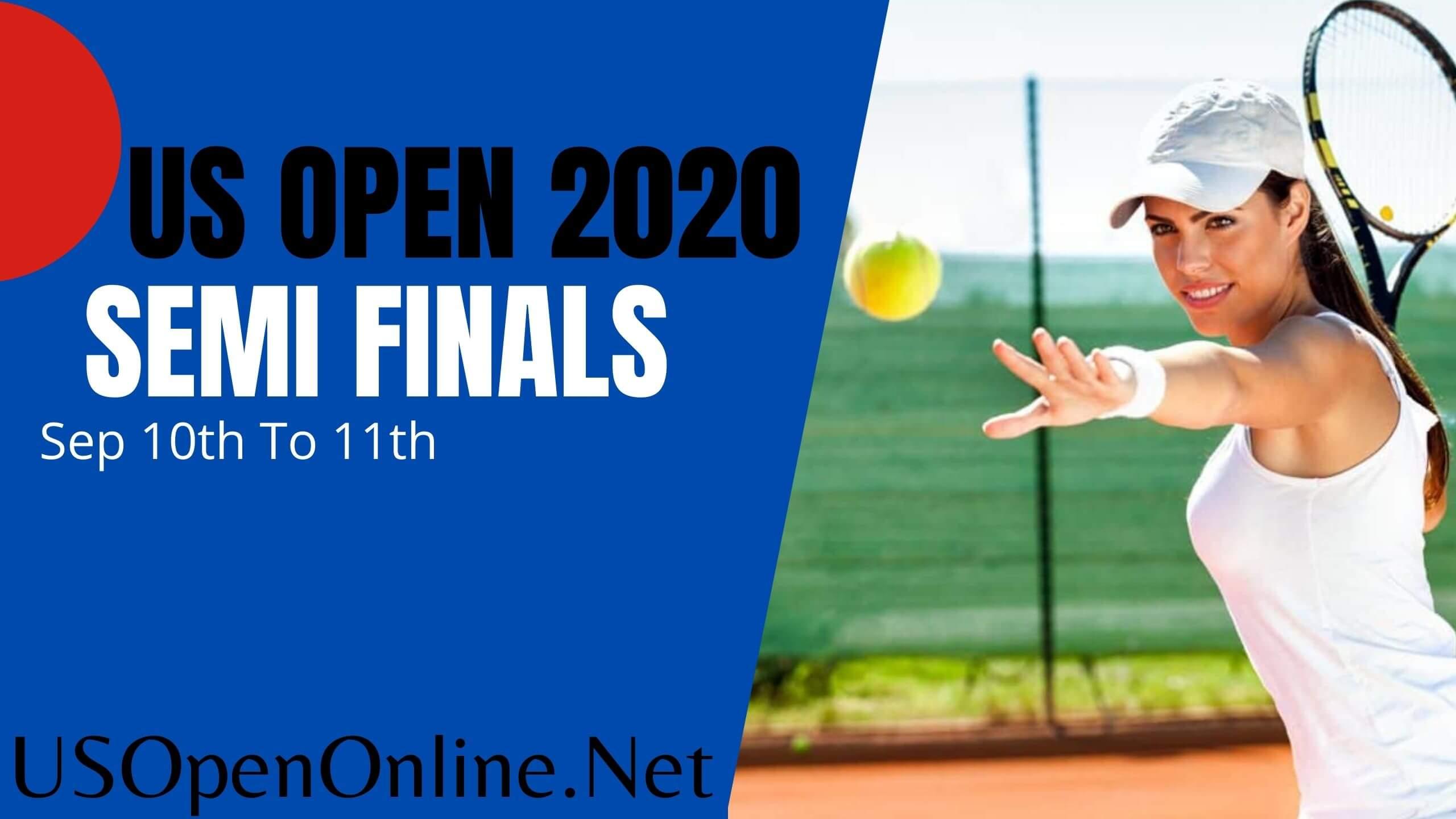 US Open Tennis 2018 Semifinals Live Stream