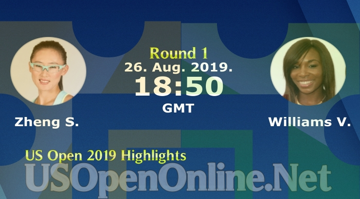 Round 1 Williams VS Zheng US Open 2019 Highlights
