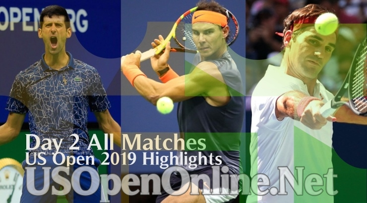 US Open Tennis 2019 Day 2 Complete Match Highlights Video