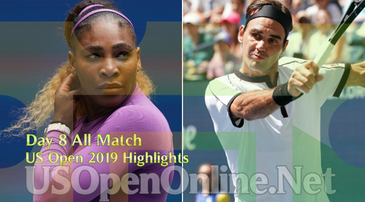 US Open Tennis 2019 Day 8 Complete Match Highlights Video