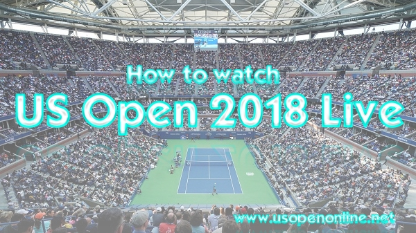 how-to-watch-us-open-tennis-2018-live