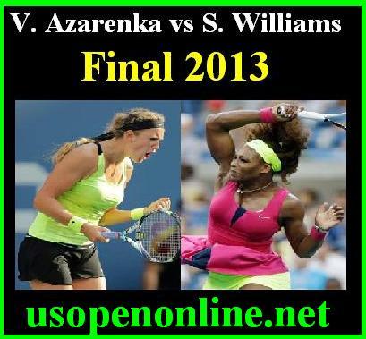 Watch Serena Williams vs Victoria Azarenka  Online