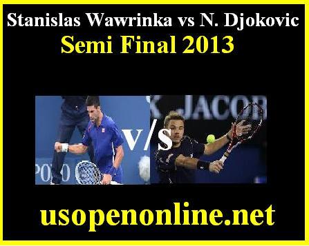 Watch Stanislas Wawrinka  vs N. Djokovic  Online