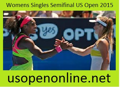 Watch Womens Singles Semifinal US Open 2015 Live