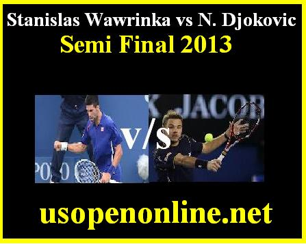 Stanislas Wawrinka  vs N. Djokovic