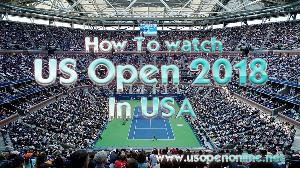 How to watch US Open Live in USA